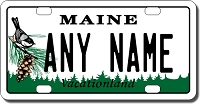 Maine License Plate for Bikes, Bicycles, ATVs, Cart, Walkers, Motorcycles, Wagons and Vehicles