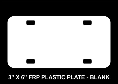"Blank 3"" x 6"" FRP Plastic License Plate"